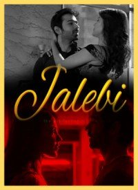 Jalebi (2018) Songs Lyrics
