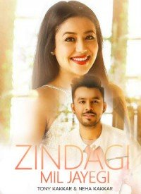 Zindagi Mil Jayegi (2018) Songs Lyrics