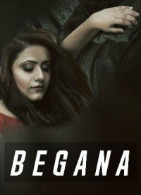 Begana (2018) Songs Lyrics