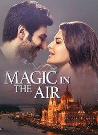 Magic In The Air (2018) Songs Lyrics