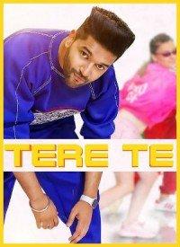 Tere Te (2018) Songs Lyrics