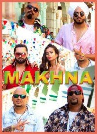 Makhna (2018) Songs Lyrics