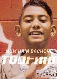 Hum Hain Bachche Toofani (2019) Songs Lyrics
