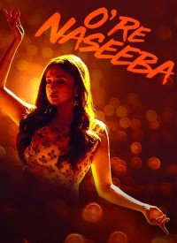 O Re Naseeba (2019) Songs Lyrics