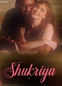 Shukriya (2019) Songs Lyrics