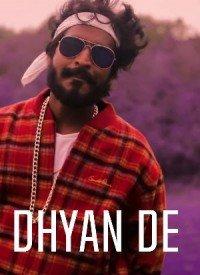 Dhyan De (2019) Songs Lyrics