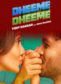 Dheeme Dheeme (2019) Songs Lyrics