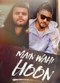 Main Wahi Hoon (2019) Songs Lyrics
