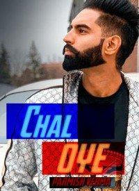 Chal Oye (2019) Songs Lyrics