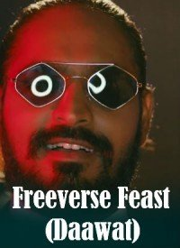Freeverse Feast (Daawat) (2019) Songs Lyrics
