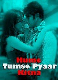 Hume Tumse Pyaar Kitna (2019) Songs Lyrics