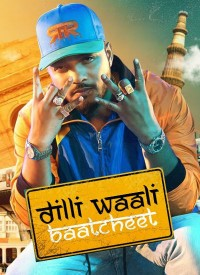 Dilli Waali Baatcheet (2019) Songs Lyrics