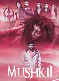 Mushkil (2019) Songs Lyrics