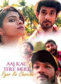 Aaj Kal Tere Mere Pyar Ke Charche (2019) Songs Lyrics