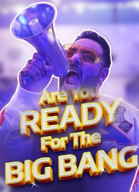 Are You Ready For The Big Bang (2019) Songs Lyrics