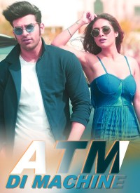 ATM Di Machine (2019) Songs Lyrics