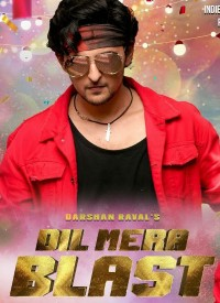 Dil Mera Blast (2019) Songs Lyrics