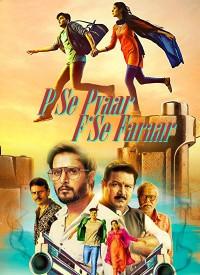 P Se Pyaar F Se Faraar (2019) Songs Lyrics