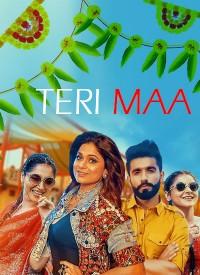 Teri Maa (2019) Songs Lyrics