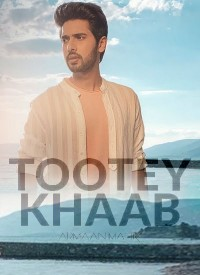 Tootey Khaab (2019) Songs Lyrics