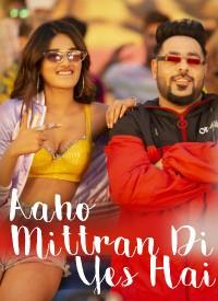 Aaho Mittran Di Yes Hai (2019) Songs Lyrics