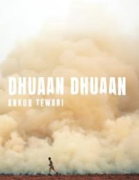 Dhuaan Dhuaan (2019) Songs Lyrics