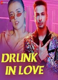 Drunk In Love (2019) Songs Lyrics