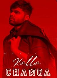 Kalla Changa (2019) Songs Lyrics