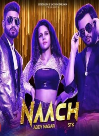 Naach (2019) Songs Lyrics