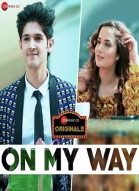 On My Way (2019) Songs Lyrics