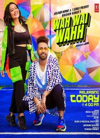 Wah Wai Wahh (2019) Songs Lyrics