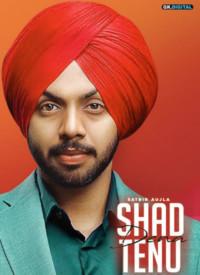 Shad Dena Tenu (2020) Songs Lyrics