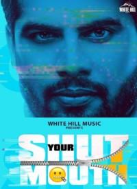 Shut Your Mouth (2020) Songs Lyrics