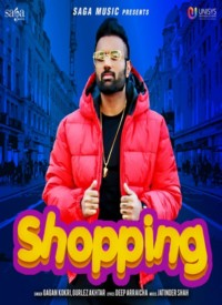 Shopping - Gagan Kokri (2020) Songs Lyrics