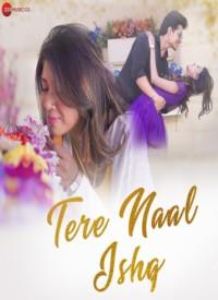 Tere Naal Ishq (2020) Songs Lyrics
